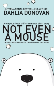 Not Even A Mouse (2)